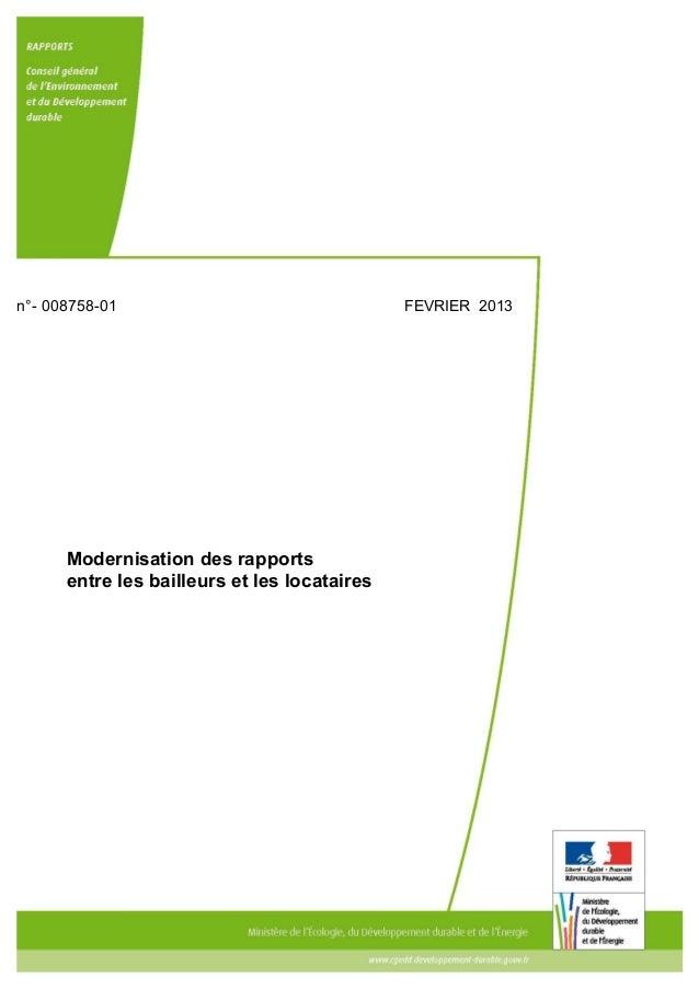 n°- 008758-01                                 FEVRIER 2013      Modernisation des rapports      entre les bailleurs et les...