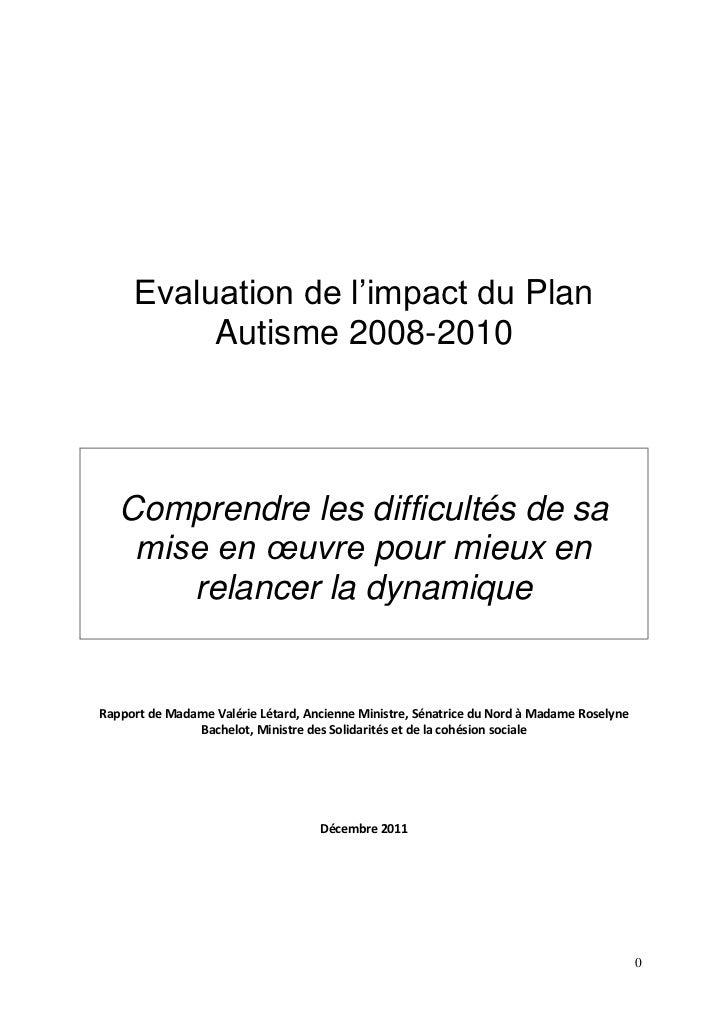 Evaluation de l'impact du Plan          Autisme 2008-2010   Comprendre les difficultés de sa    mise en œuvre pour mieux e...