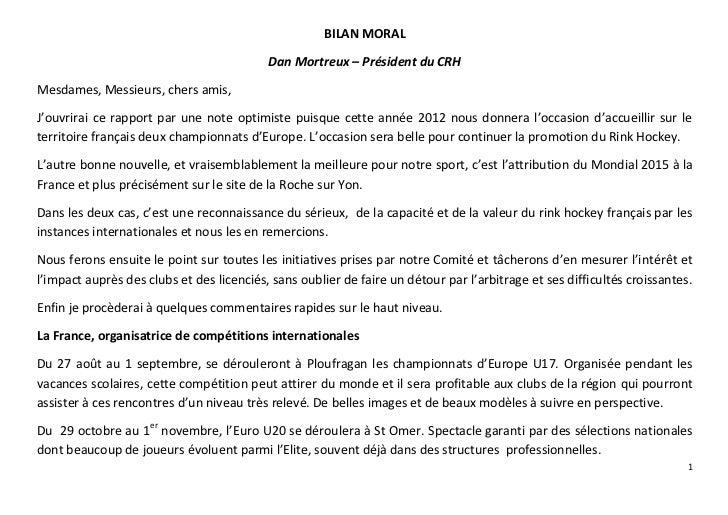 BILAN MORAL                                           Dan Mortreux – Président du CRHMesdames, Messieurs, chers amis,J'ouv...