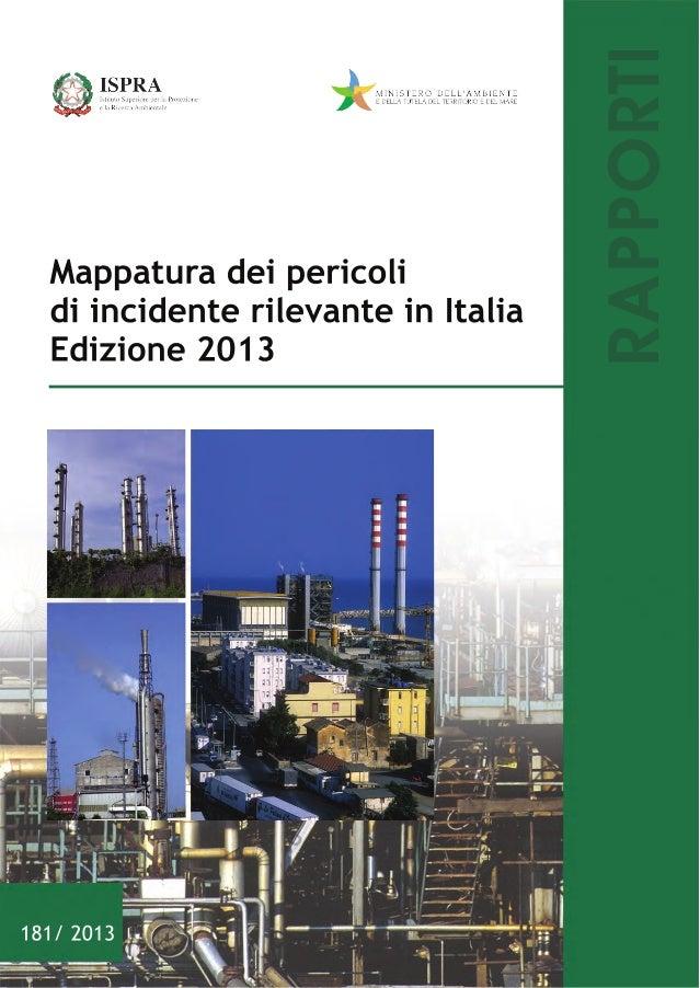 RAPPORT Mappaturadeipericoli diincidenterilevanteinItalia Edizione2013 181/2013