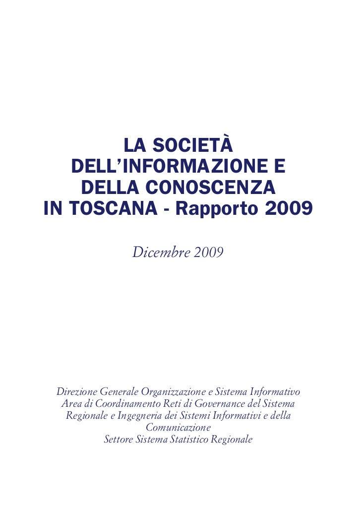 RAPPORTO 2009 - Toscana, la società dell'informazione e della conoscenza