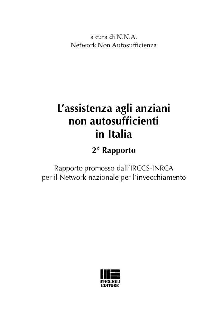 2° Rapporto sull'assistenza agli anziani non autosufficienti 2010