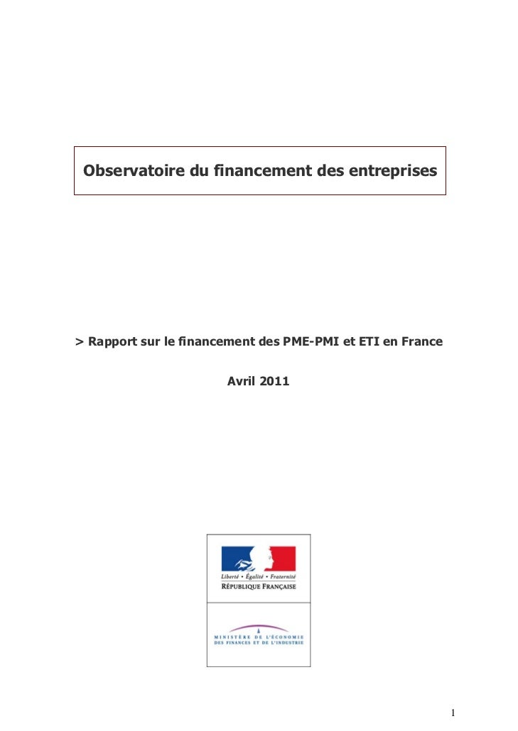 Rapport observatoire du financement des entreprises avril 2011 (http://www.mediateurducredit.fr/site/Actualites/Remise-du-rapport-2010-de-l-Observatoire-du-financement-des-entreprises-a-Madame-Christine-LAGARDE-Ministre-de-l-Economie-des-Finances-et-de-l-