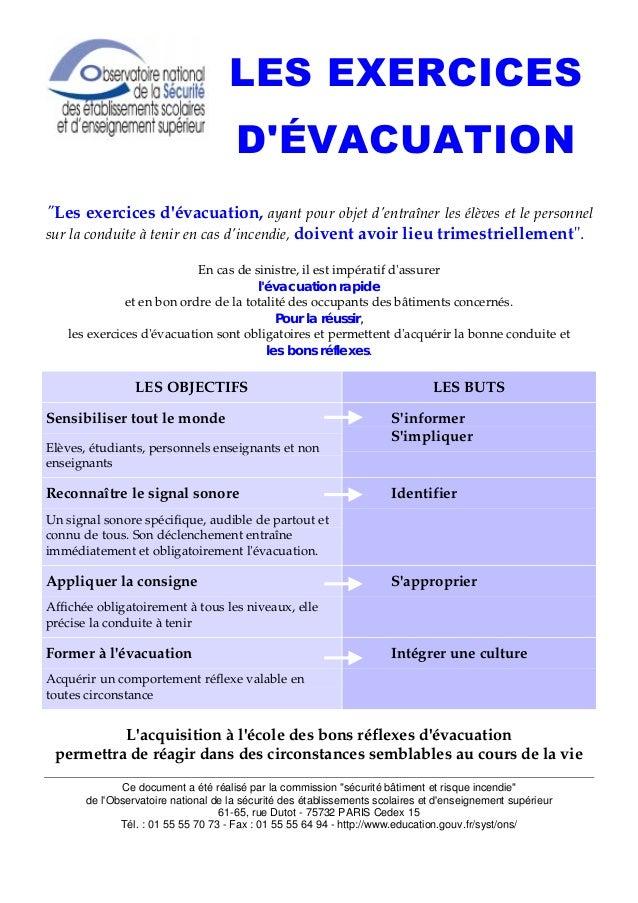 /(6(;(5,(6 ' e9$8$7,21 Les exercices d'évacuation, ayant pour objet d'entraîner les élèves et le personnel sur la conduite...