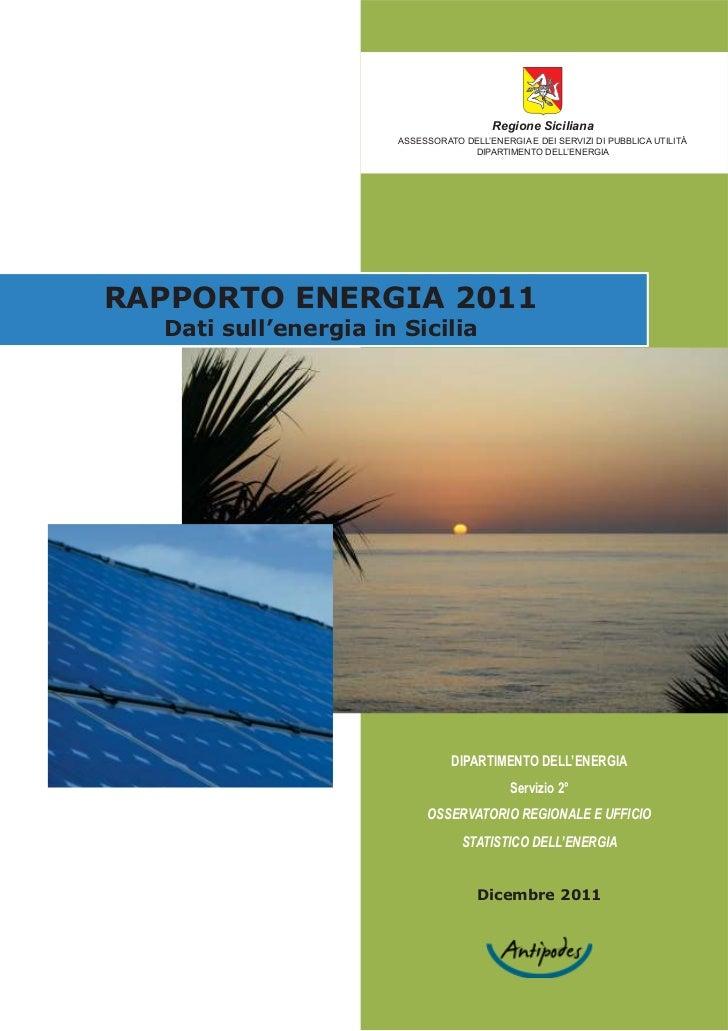 Regione Siciliana                      ASSESSORATO DELL'ENERGIA E DEI SERVIZI DI PUBBLICA UTILITÀ                         ...