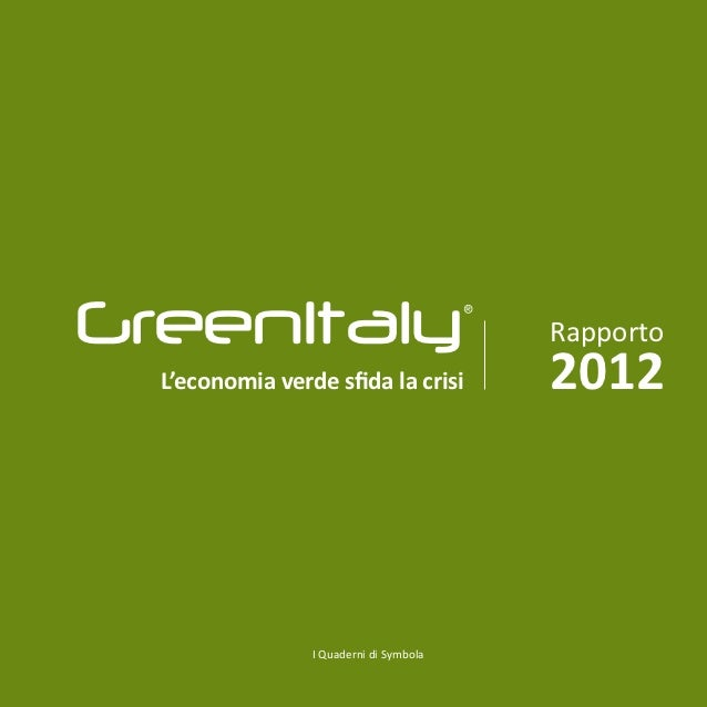 GreenItaly                               ®                                             Rapporto  L'economia verde sfida la...