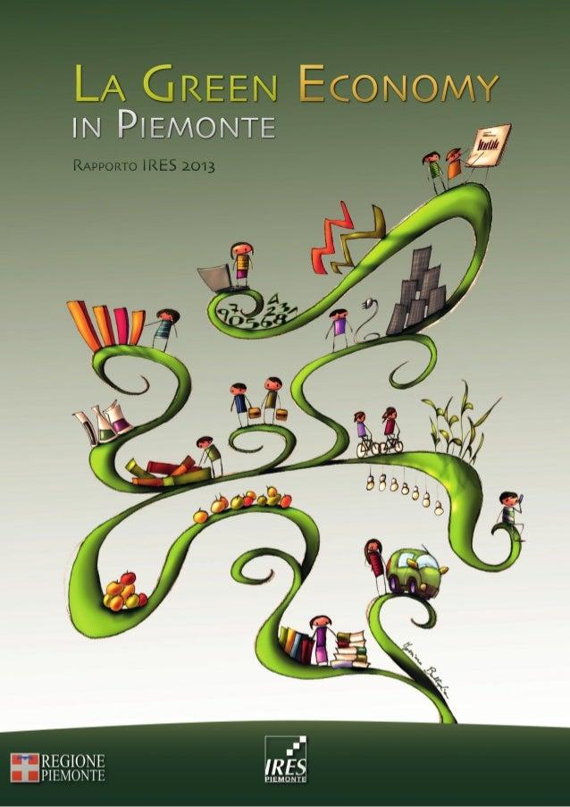 Rapporto IRES 2013Rapporto IRES 2013 La Green Economy In Piemonte La Green Economy In Piemonte
