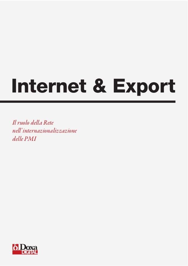 DIGITAL Internet & Export Il ruolo della Rete nell'internazionalizzazione delle PMI