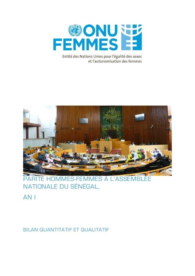 PARITÉ HOMMES-FEMMES À L'ASSEMBLÉE NATIONALE DU SÉNÉGAL, AN I  BILAN QUANTITATIF ET QUALITATIF