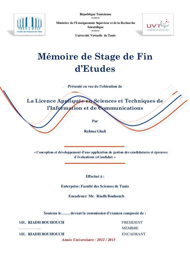 Mémoire de Stage de Fin d'Etudes Présenté en vue de l'obtention de La Licence Appliquée en Sciences et Techniques de l'Inf...
