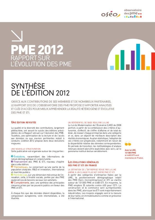 PME 2012rapport surl'évolution des PMESYNTHÈSEDE L'ÉDITION 2012GRâCE AUX CONTRIBUTIONS DE SES MEMBRES ET DE NOMBREUX PARTE...