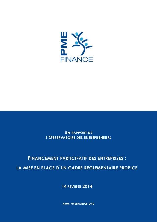 UN RAPPORT DE L 'O BSERVATOIRE DES ENTREPRENEURS  FINANCEMENT PARTICIPATIF DES ENTREPRISES : LA MISE EN PLACE D' UN CADRE ...