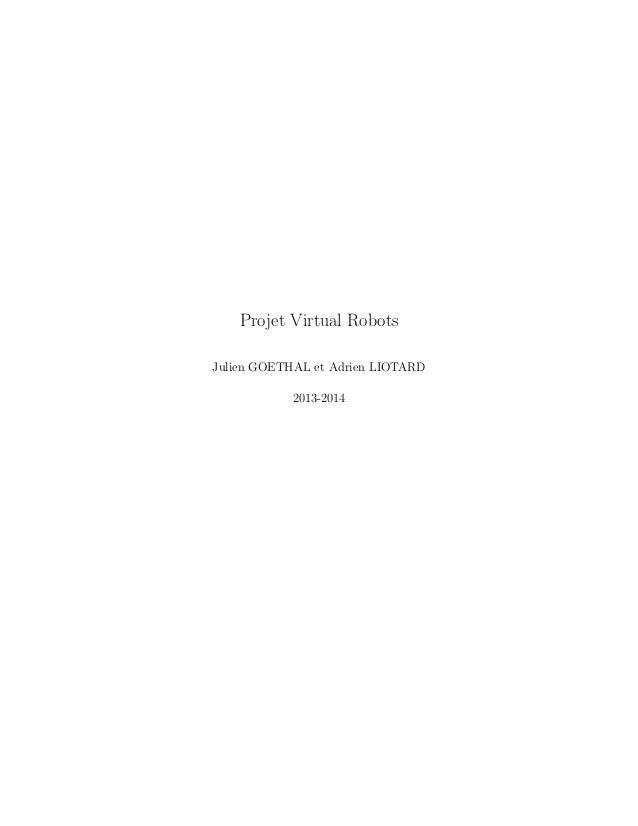 Projet Virtual Robots Julien GOETHAL et Adrien LIOTARD 2013-2014