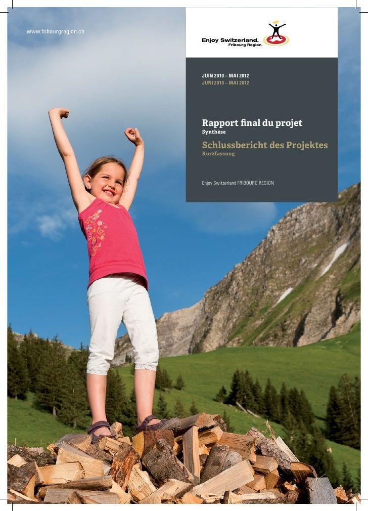 www.fribourgregion.ch                        JUIN 2010 – MAI 2012                        JUNI 2010 – MAI 2012             ...