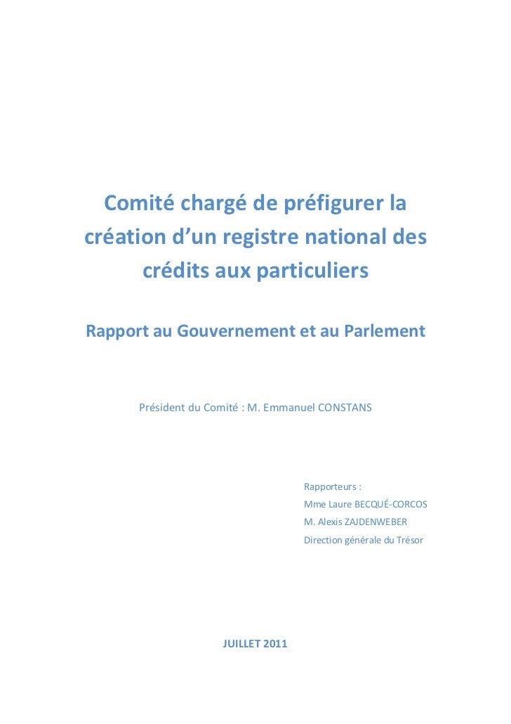 Comité chargé de préfigurer lacréation d'un registre national des      crédits aux particuliersRapport au Gouvernement et ...
