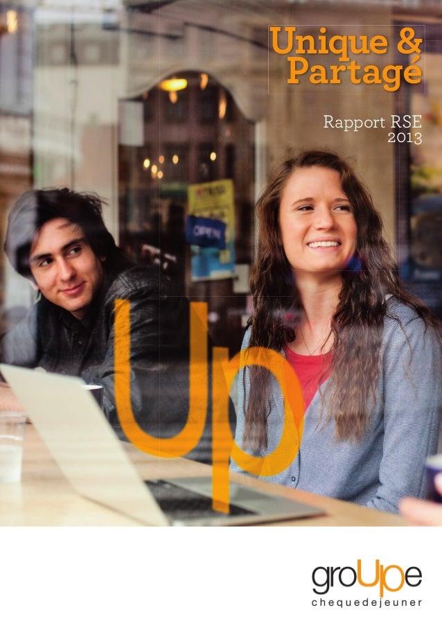 Rapport RSE 2013 Unique & Partagé