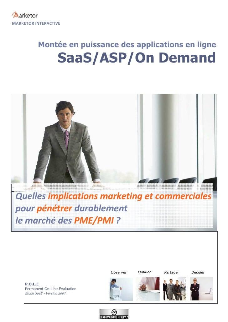 MARKETOR INTERACTIVE                Montée en puissance des applications en ligne                       SaaS/ASP/On Demand...