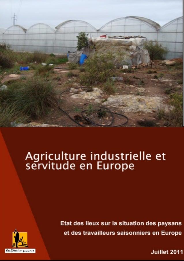 SOMMAIRE Le constat des évolutions des flux migratoires des personnes travaillant en agriculture, la multiplication des at...