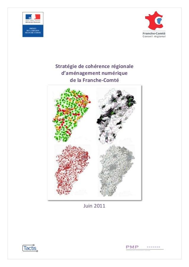 Stratégie de cohérence régionale d'aménagement numérique de la Franche-Comté  Juin 2011