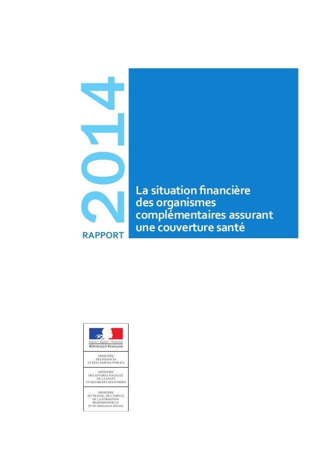 rapport 2014 La situation financière des organismes complémentaires assurant une couverture santé