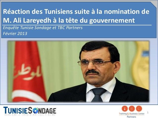 Résultats du sondage la réaction des Tunisiens après la nomination de M. larayedh en tant que premier Ministre