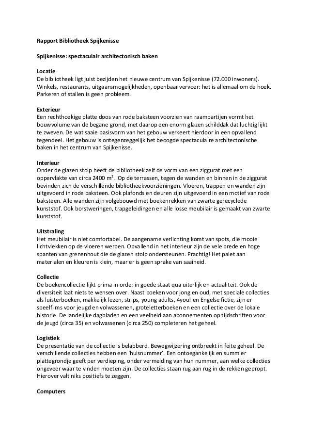 Rapport Bibliotheek SpijkenisseSpijkenisse: spectaculair architectonisch bakenLocatieDe bibliotheek ligt juist bezijden he...