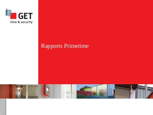 Rapports Primetime