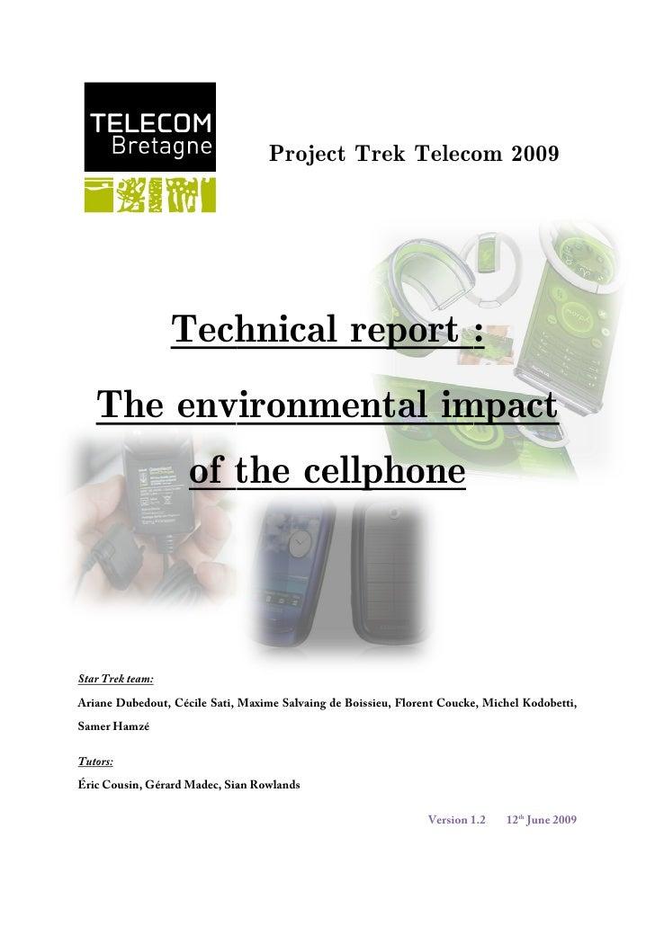lefttop<br /> Trek Telecom Project 2009<br />1490980278130<br />Technical report :<br />18243551303020-280670521970The env...
