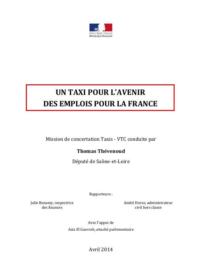 UN TAXI POUR L'AVENIR  DES EMPLOIS POUR LA FRANCE  Mission de concertation Taxis - VTC conduite par  Thomas Thévenoud  Dép...