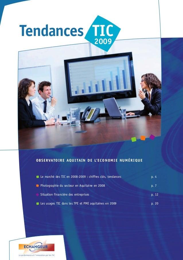 Tendances TIC  2009  OBSERVATOIRE AQUITAIN DE L'ECONOMIE NUMÉRIQUE  Le marché des TIC en 2008-2009 : chiffres clés, tendan...