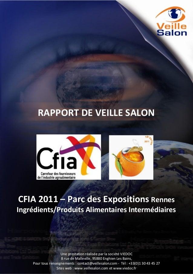 RAPPORT DE VEILLE SALON  CFIA 2011 – Parc des Expositions Rennes Ingrédients/Produits Alimentaires Intermédiaires  Pour to...