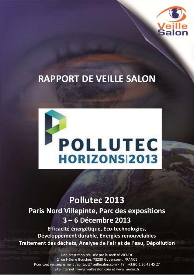 RAPPORT DE VEILLE SALON  Pollutec 2013 Paris Nord Villepinte, Parc des expositions 3 – 6 Décembre 2013 Efficacité énergéti...