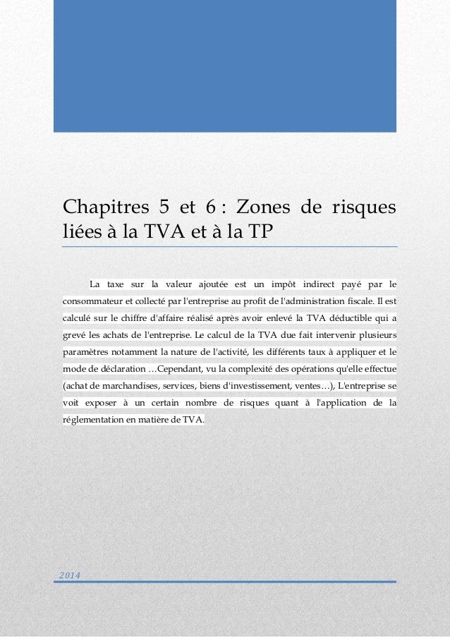 Chapitre 3 : Zones de risques liées à la TVA  0  Chapitres 5 et 6 : Zones de risques liées à la TVA et à la TP  La taxe su...
