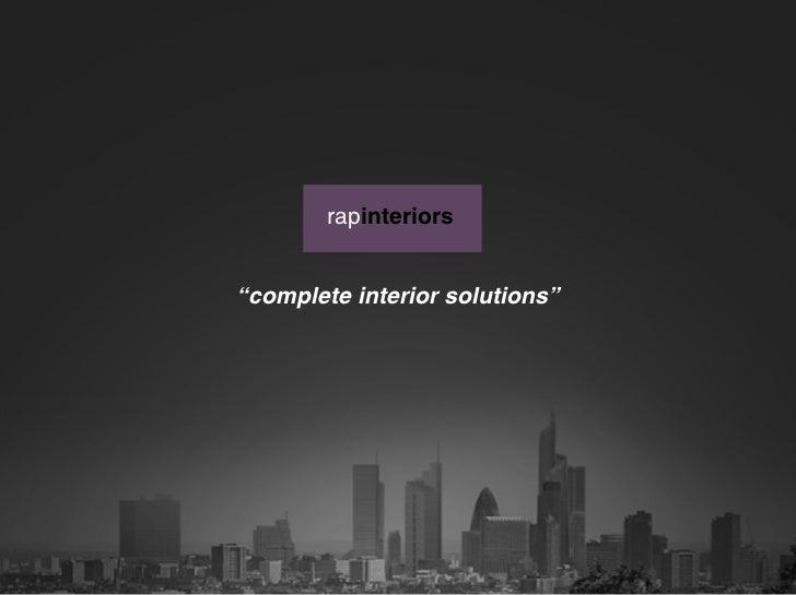"rapinteriors""complete interior solutions"""