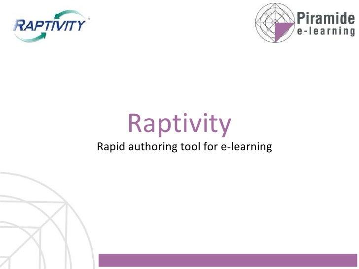 Raptivity presentation
