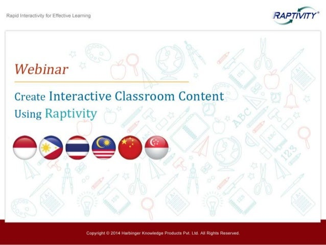 Margaret Choy Corporate Teaching and Learning, INTI International University and Colleges Niteen Dharmawat Raptivity Thoug...