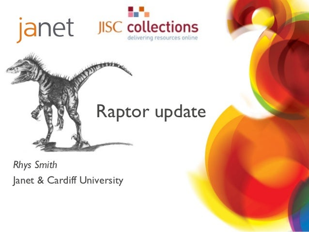 Update on Raptor - understanding usage information for e-resources - Dr Rhys Smith