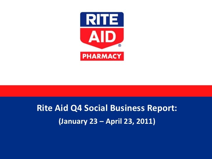 Rite Aid Q4 Social Business Report: (January 23 – April 23, 2011)