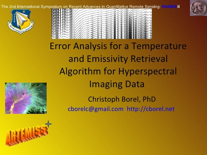 Error Analysis for a Temperature and Emissivity Retrieval Algorithm for Hyperspectral Imaging Data  Christoph Borel, PhD [...