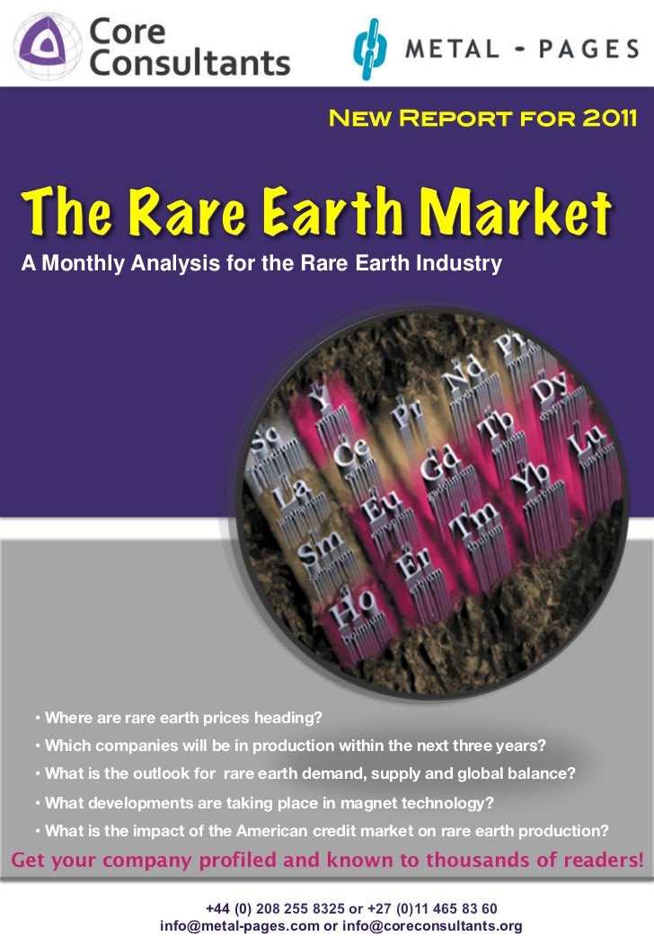 New Report for 2011!A Monthly Analysis for the Rare Earth Industry!  •  Where are rare earth prices heading?  •  Which com...
