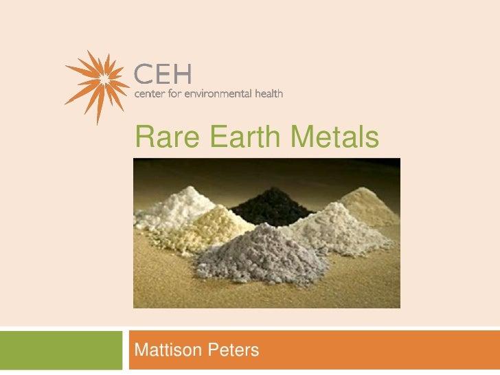 Rare Earth Metals<br />Mattison Peters<br />