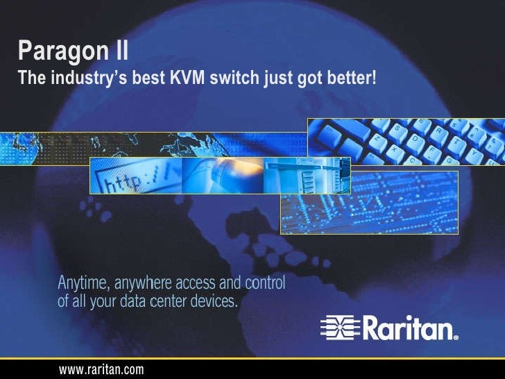 Raritan Paragon II - The industry's best analogue KVM