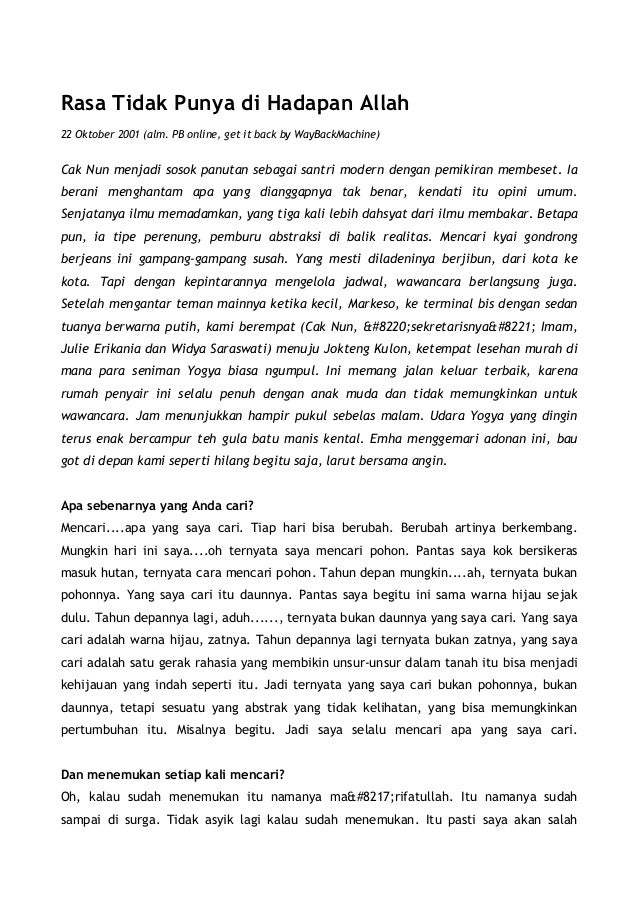 Rasa Tidak Punya di Hadapan Allah22 Oktober 2001 (alm. PB online, get it back by WayBackMachine)Cak Nun menjadi sosok panu...