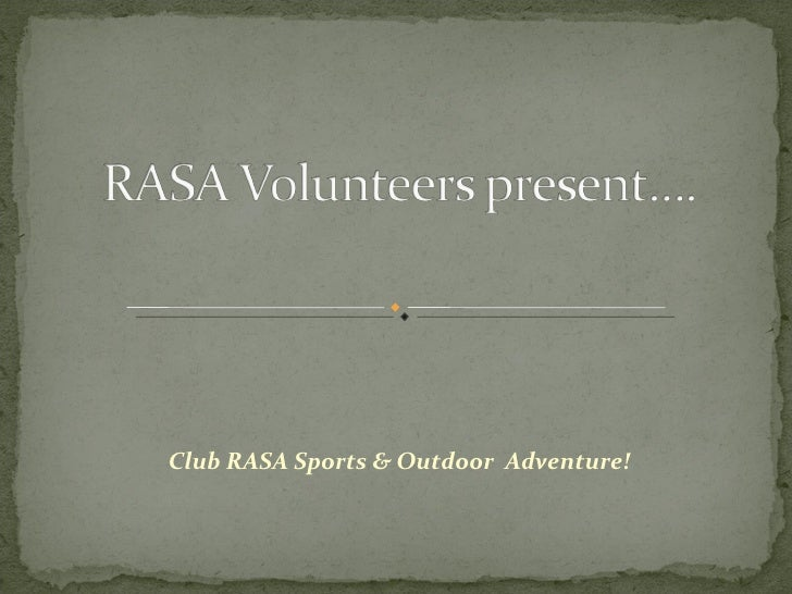 RASA Volunteer Presentation