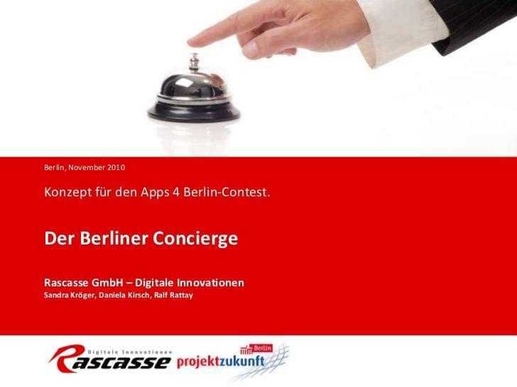 Rascasse GmbH: Konzept für den Apps4Berlin Contest