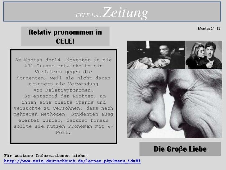 CELE-kurs   Zeitung                                                                   Montag 14. 11         Relativ pronom...