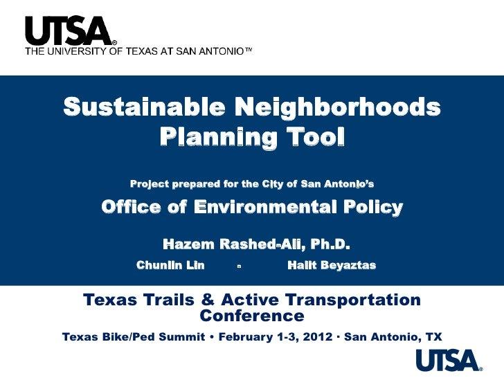 City of San Antonio Sustainable Neighborhood Planning Tool (PLACE3S)