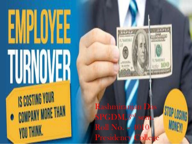 Employee turnover by Rashmiranjan Das