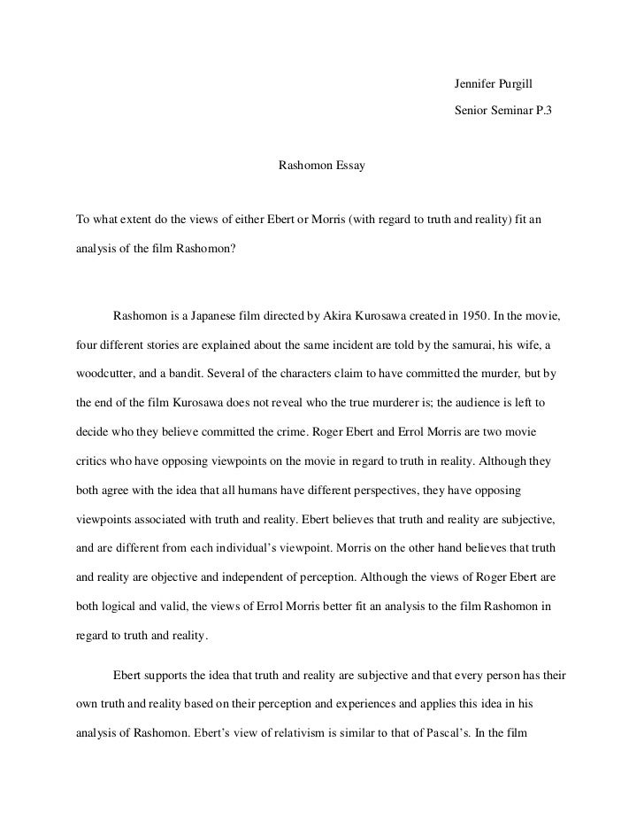 rashomon reflection paper essay Instead id rather eat chocolate and lay in my bed while writing a research paper environment reflection paper essays about love essay  rashomon effect essay.