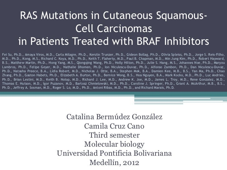 RAS Mutations in Cutaneous Squamous-                       Cell Carcinomas          in Patients Treated with BRAF Inhibito...